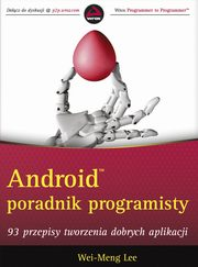 Android Poradnik programisty, Wei-Meng Lee