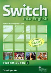 Switch into English 4 Student's Book + CD Egzamin gimnazjalny 2012, Spencer David