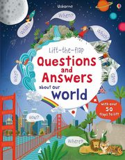 ksiazka tytuł: Lift the flap Questions and answers about our world autor:
