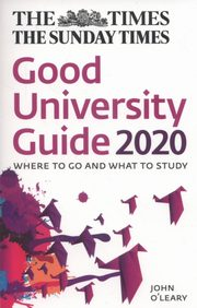 ksiazka tytuł: The Times Good University Guide 2020 autor: O'Leary John