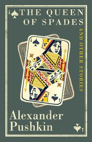 The Queen of Spades, Pushkin Alexander