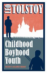 Childhood, Boyhood, Youth, Tolstoy Leo